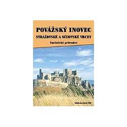 Považský Inovec, Strážovské a Súľovské vrchy