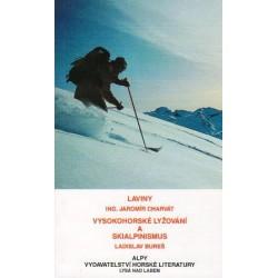 Laviny, vysokohorské lyžování a skialpinismus